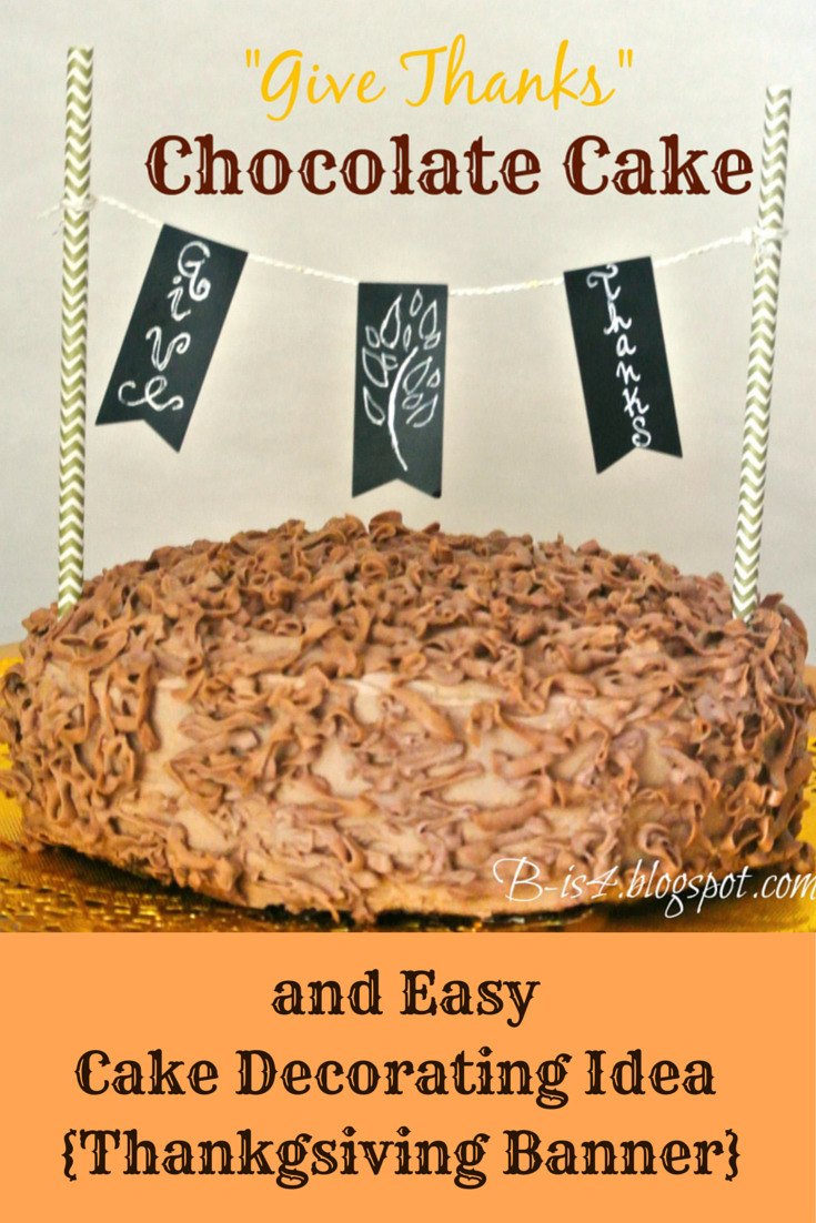 Easy Thanksgiving Cake Decorating Idea and Chocolate Cake Recipe