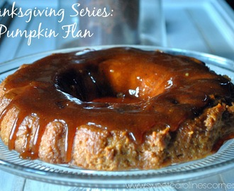 Thanksgiving Series: Pumpkin Flan (Pudim de Abóbora)