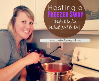 Hosting a Freezer Swap {What to Do, What Not to Do}