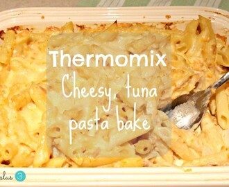 Thermomix cheesy tuna pasta bake for kids