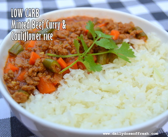 LCHF – Minced Beef Curry and Cauliflower rice