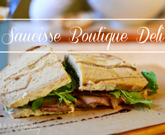 Local Foodie Heaven at Saucisse Boutique Deli