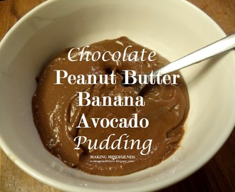 Chocolate Peanut Butter Banana Avocado Pudding