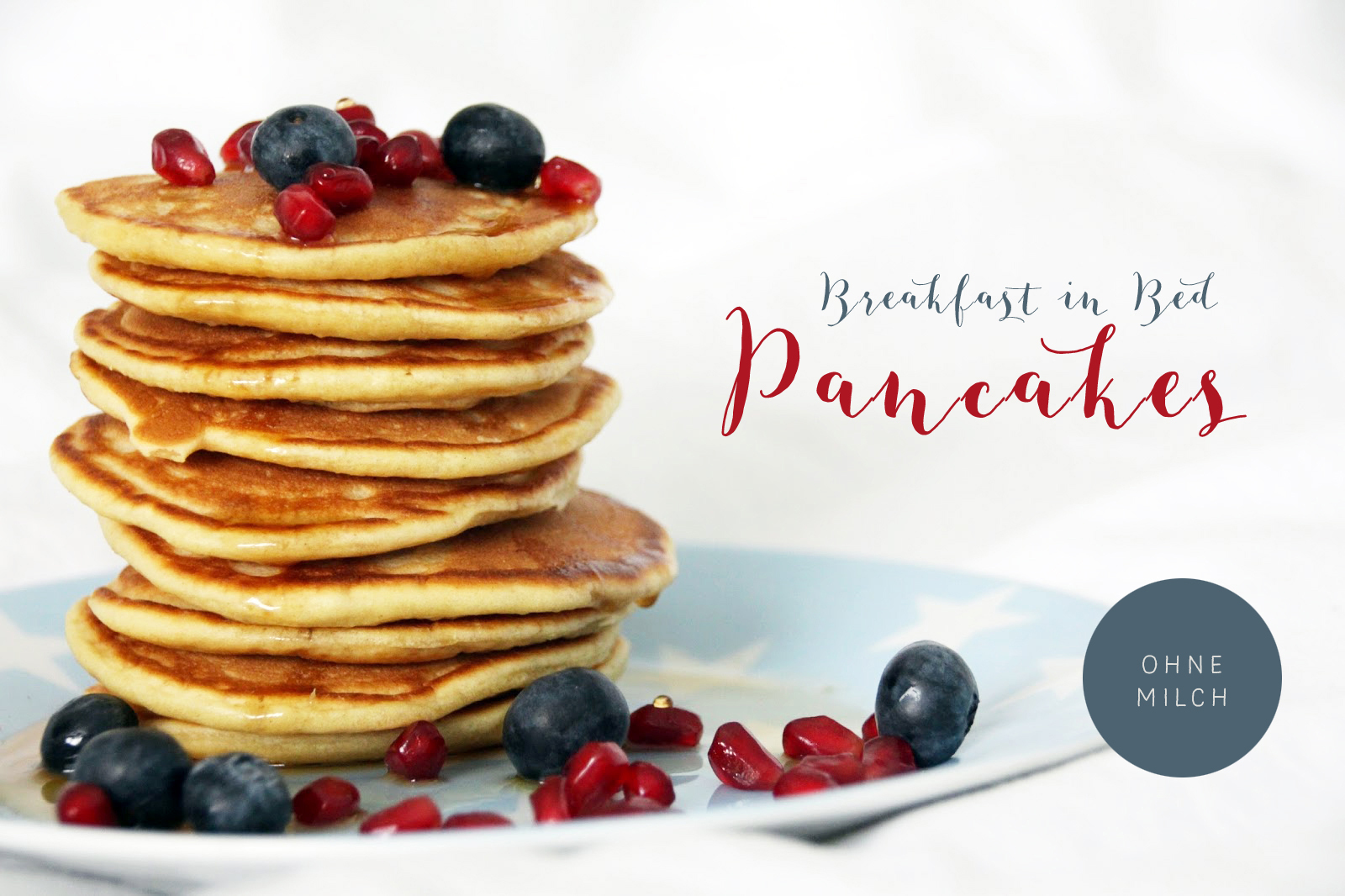 Pancakes - Breakfast in Bed {Rezept}