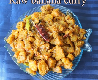 Raw Banana Curry | Aratikaya Koora | Easy curry recipes for rice | South Indian Curries | Vegan Curries