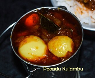 Garlic (Poondu) Kuzhambu / Garlic Curry / Vegetarian kulambu recipes