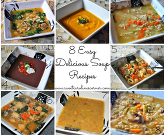 8 Easy Delicious Soup Recipes