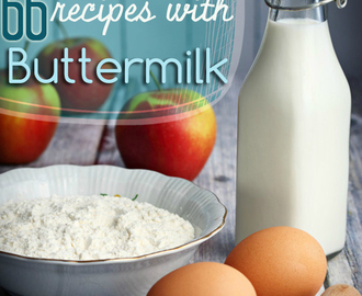 66 Delicious Buttermilk Recipes Beyond just Pancakes
