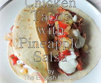 Chicken Tacos with Pineapple Salsa and Degusta Box
