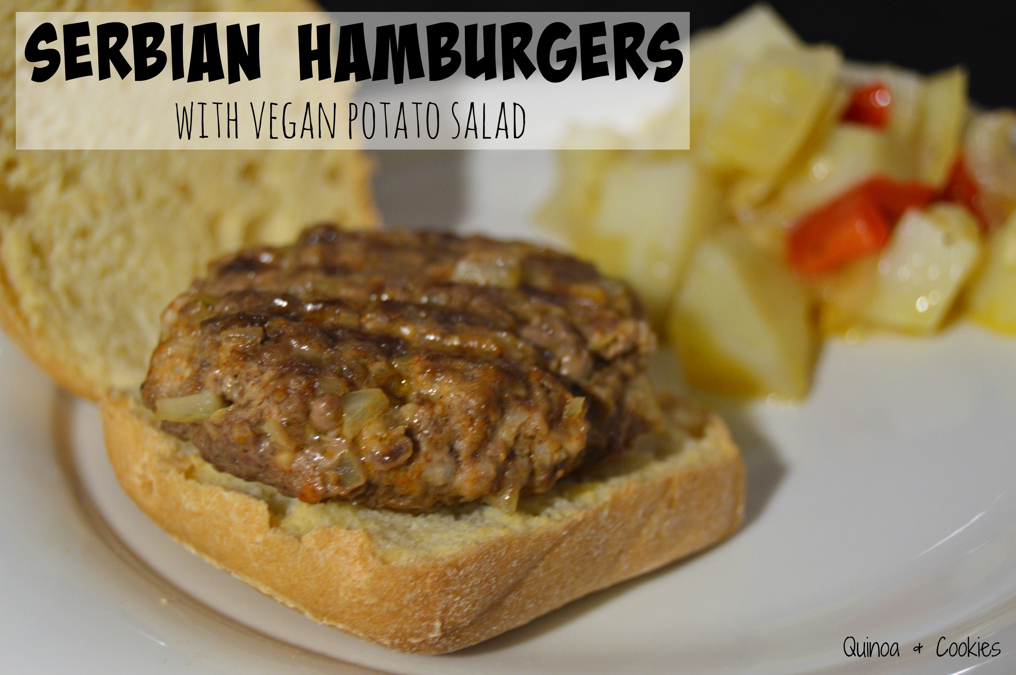 S is for Serbia: Pljeskavica (Hamburgers) with Vegan Potato Salad (Gluten Free)