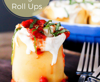 Simple Caprese Lasagna Roll Ups