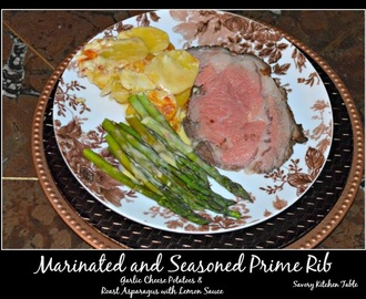 MARINATED and SEASONED PRIME RIB with OVEN ROASTED ASPARAGUS and LEMON SAUCE
