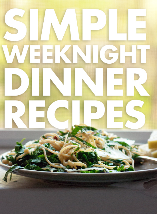 14 Simple Weeknight Dinners