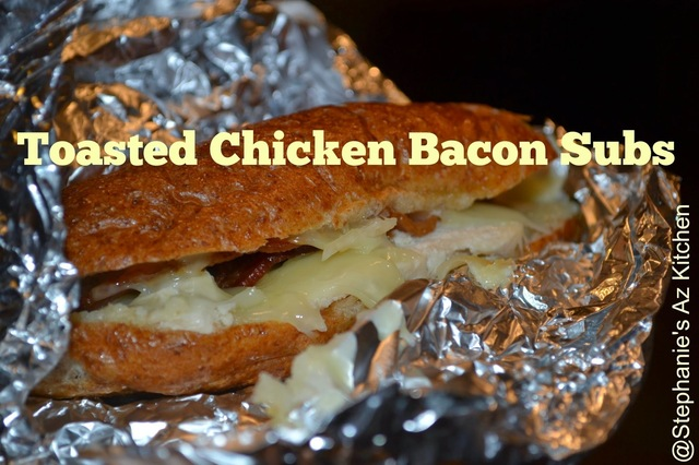Toasted Chicken Bacon Subs - Easy Lunch, Dinner, or Make ahead Meal for Surviving Life with a newborn