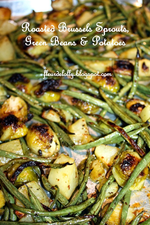 Roasted Brussels Sprouts, Green Beans & Potatoes with Lemon Pepper and Dill