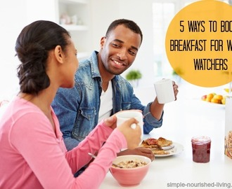 5 Winning Breakfast Ideas for Weight Watchers