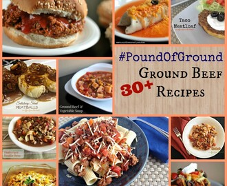 #PoundOfGround – 30+ Ground Beef Recipes