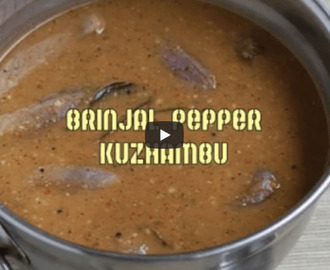 South Indian Brinjal Pepper Kuzhambu Recipe Video