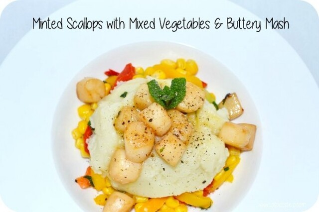 Minted Scallops with Mixed Vegetables & Buttery Mash #CoolCookery