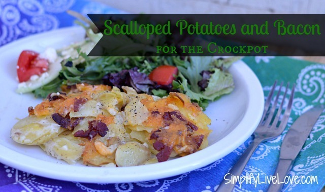 Scalloped Potatoes & Bacon For Slow Cookers