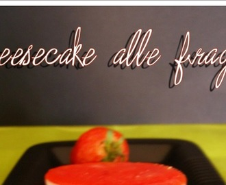 Cheesecake mini alle fragole