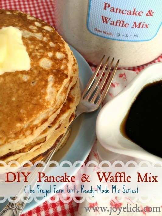 Homemade PANCAKE & WAFFLE MIX: The frugal farm girl's DIY ready-made mix series.
