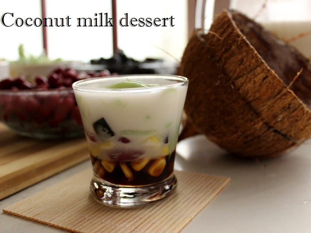 Coconut milk dessert 椰奶甜品