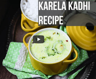Karela Kadhi Recipe Video