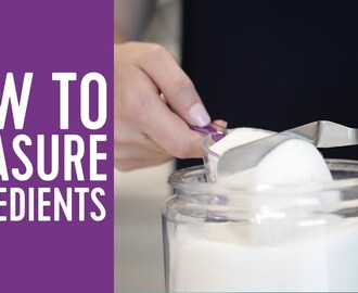 Baking Series: How to Measure Ingredients Correctly