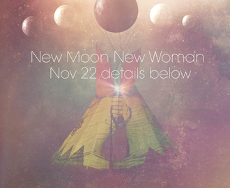 New Moon, New Woman Event
