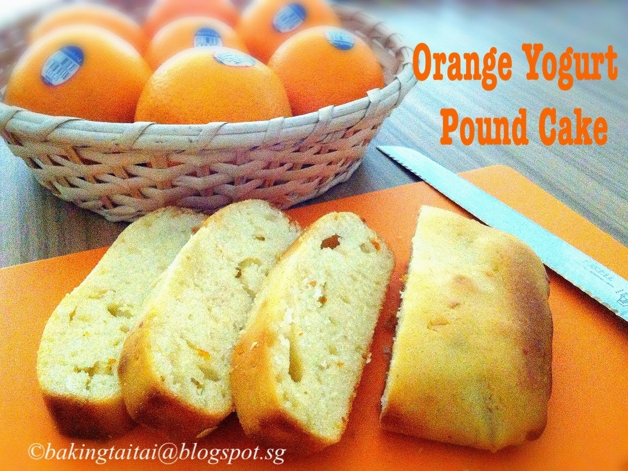 Orange Yogurt Pound Cake Tutorial Recipe 柳橙酸奶磅蛋糕 (中英食谱教程)