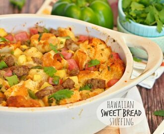 Hawaiian Sweet Bread Stuffing with Jones Sausage and Ham