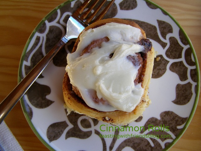 Cinnamon Rolls {Frustration, Fun, Friends & Feasting: Part 2}