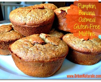 A Passion for Pumpkins: Pumpkin, Banana and Oatmeal Gluten-Free Muffins
