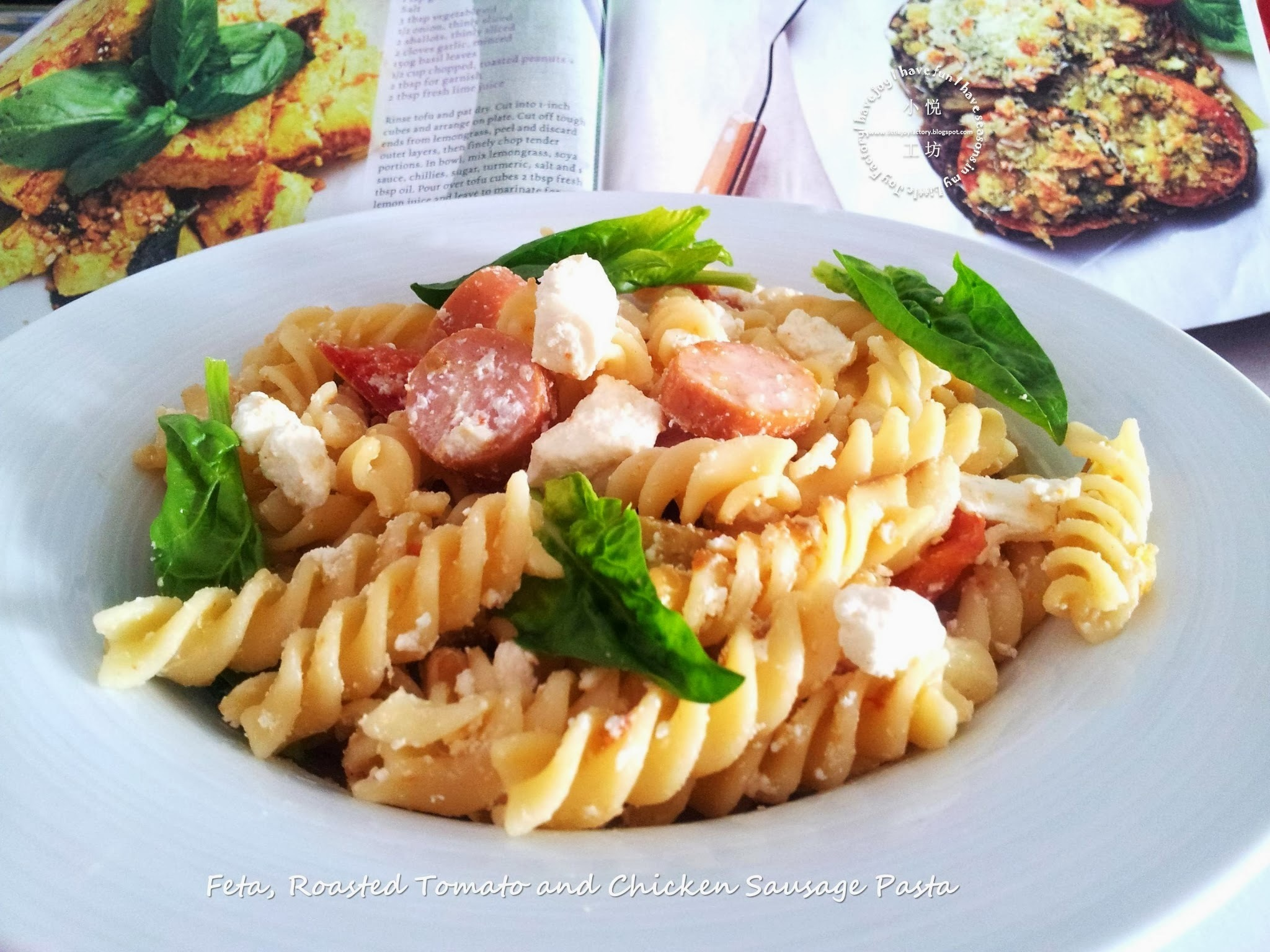 Feta, Roasted Tomato and Chicken Sausage Pasta