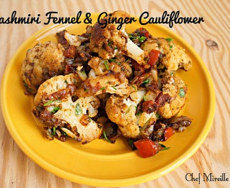 Kashmiri Fennel & Ginger Cauliflower