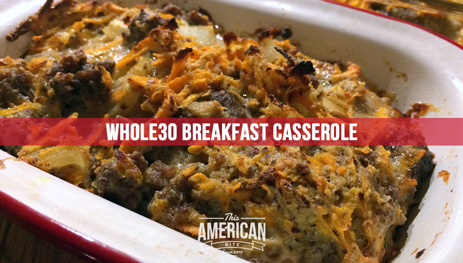 Paleo Breakfast Casserole (Whole30)