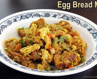 Egg Bread Masala | Egg Recipes for BReakfast