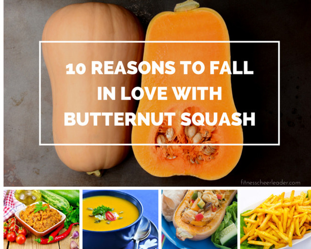10 Reasons to Fall in Love with Butternut Squash