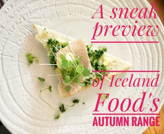 A sneak preview of Iceland Food's Autumn range