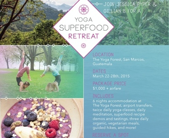 Yoga + Superfood Retreat in Guatemala!