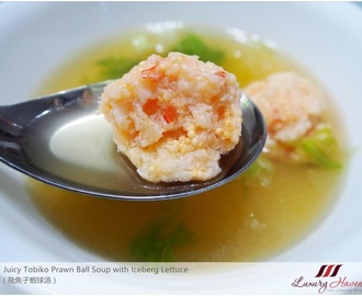 Juicy Tobiko Prawn Ball Soup with Iceberg Lettuce ( 飛魚子蝦球汤 )
