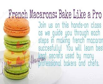 French Macarons: Baking Like a Pro