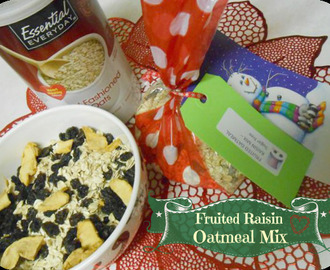 Fruited Raisin Oatmeal Mix (Gift Giving Idea)