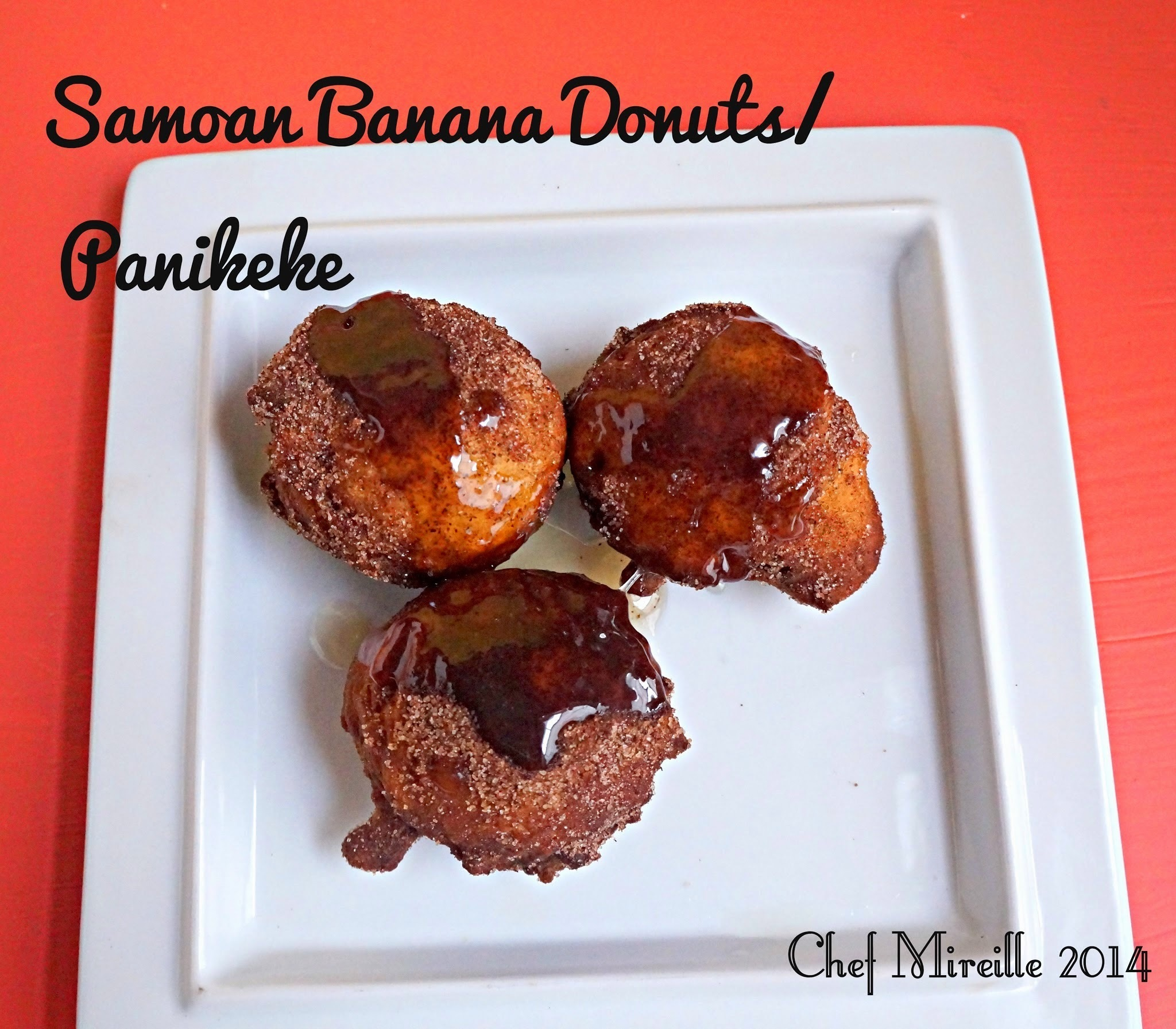 Samoan Banana Donuts/ Panikeke for #Food of the World