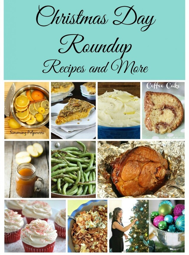 Christmas Day Roundup Recipes & More