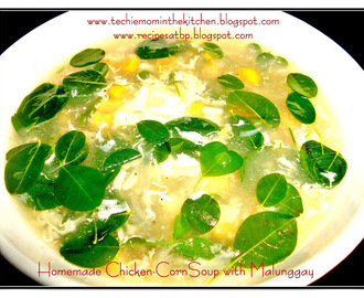 HOMEMADE CHICKEN-CORN SOUP WITH MALUNGGAY