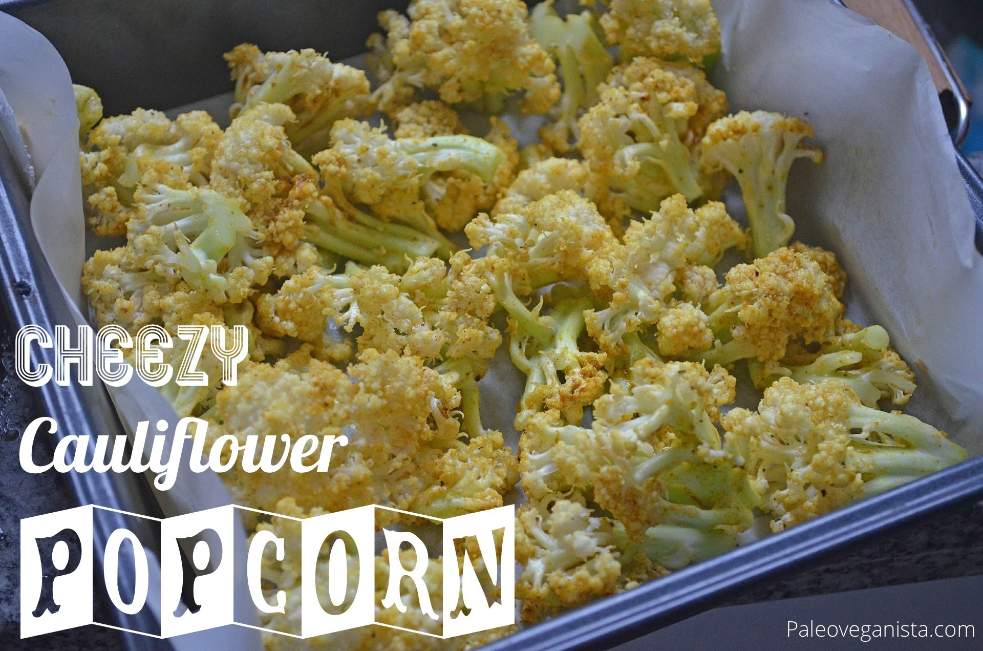 "Cheezy Cauliflower ""Popcorn"""