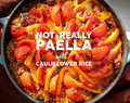 Not-Entirely Paella with Cauliflower Rice