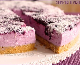 Cheesecake a freddo ai mirtilli freschi con yogurt greco